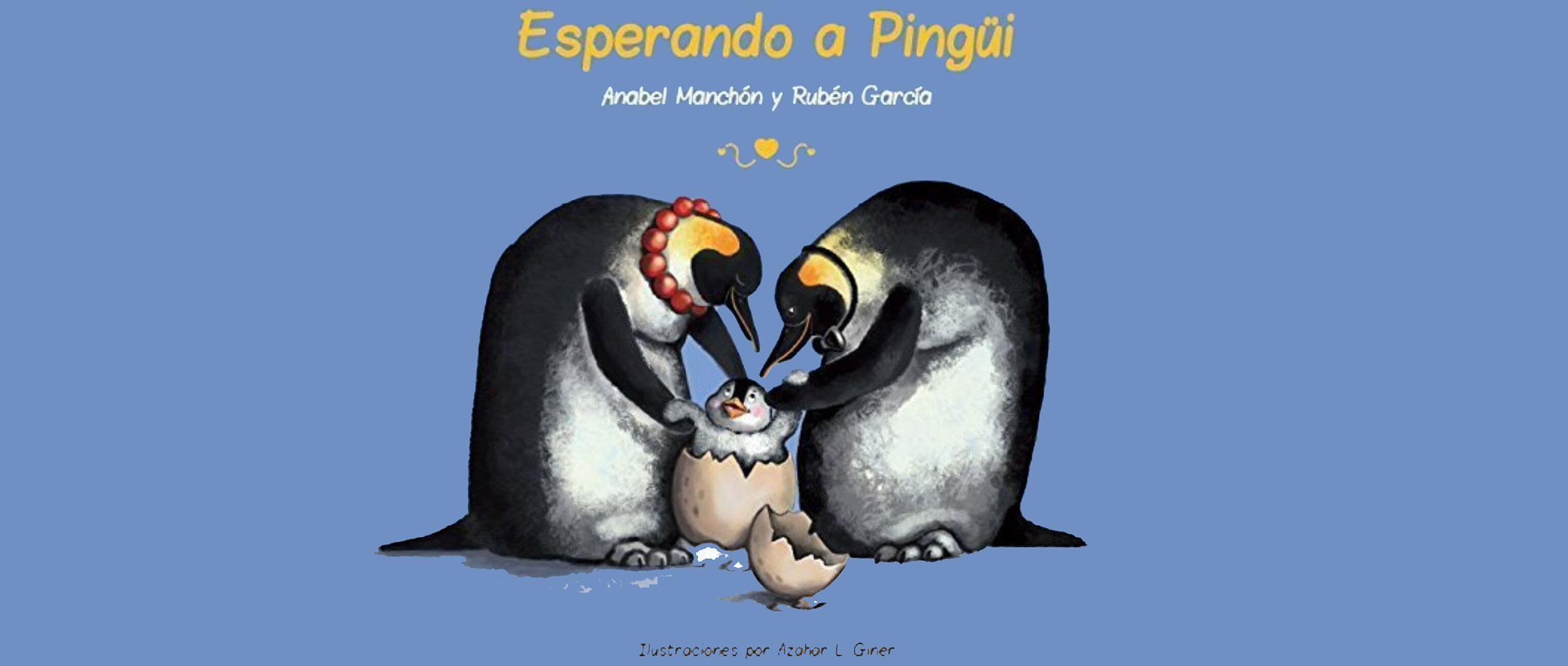 """Cuento infantil """"Esperando a Pingüi"""""""